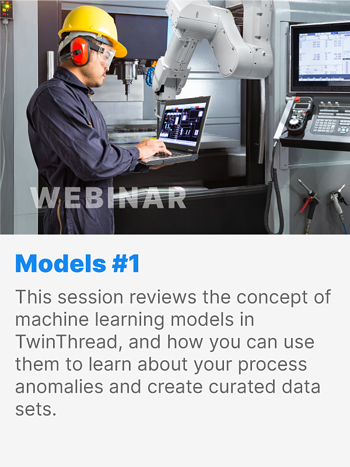 This session reviews the concept of machine learning models in TwinThread, and how you can use them to learn about your process anomalies and create curated data sets.